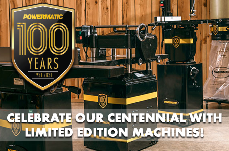 Powermatic 100 Years